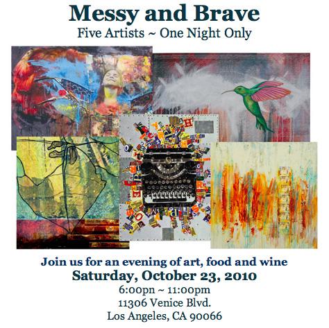 Messy + brave