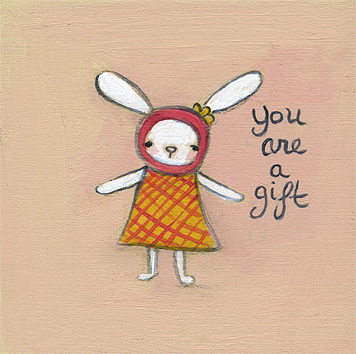 Your are a gift