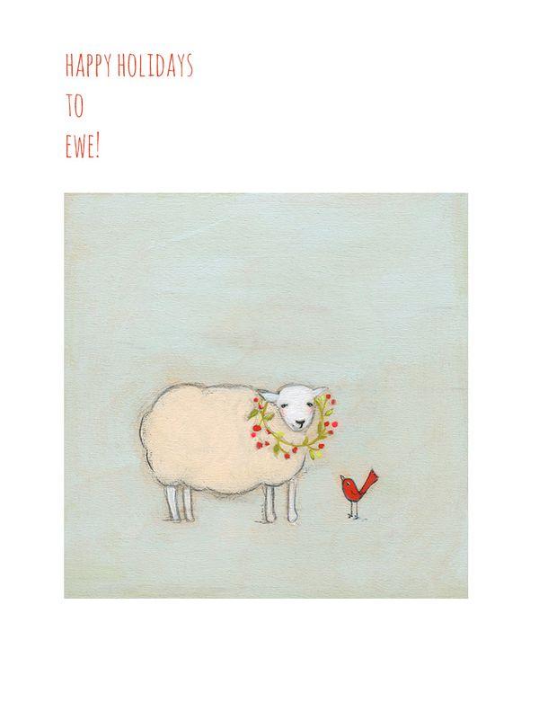 Happy holidays to ewe